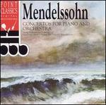 Mendelssohn: Concertos for Piano and Orchestra