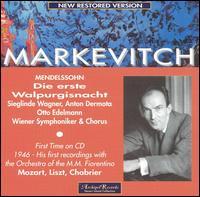 Mendelssohn: Die erste Walpurgisnacht - Anton Dermota (tenor); Otto Edelmann (bass); Sieglinde Wagner (soprano); Wiener Singakademie (choir, chorus);...