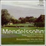 Mendelssohn: Double Concerto; Piano Concerto