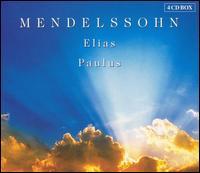 Mendelssohn: Elias & Paulus - Andreas Schmidt (bass); Christine Schäfer (soprano); Cornelia Kallisch (alto); Ingeborg Danz (alto); Juliane Banse (soprano); Michael Schade (tenor); Wolfgang Schone (bass); Gächinger Kantorei Stuttgart (choir, chorus)