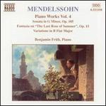 Mendelssohn: Piano Works, Vol. 4
