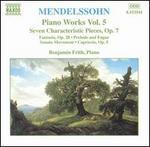 Mendelssohn: Piano Works, Vol. 5