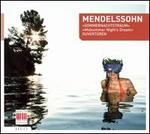 Mendelssohn: Sommernachtstraum; Ouvertüren