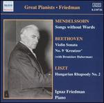 "Mendelssohn: Songs without Words; Beethoven: Violin Sonata No. 9 ""Kreutzer""; Liszt: Hungarian Rhapsody No. 2"