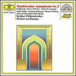 "Mendelssohn: Symphony No.2 ""Hymn of Praise"" [Germany]"