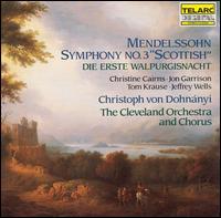 Mendelssohn: Symphony No. 3; Die erste Walpurgisnacht - Christine Cairns (mezzo-soprano); Jeffrey Wells (baritone); Jon Garrison (tenor); Tom Krause (vocals);...