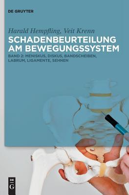 Meniskus, Diskus, Bandscheiben, Labrum, Ligamente, Sehnen - Hempfling, Harald, and Krenn, Veit