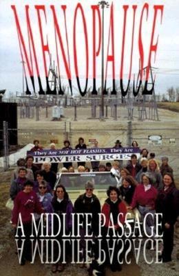 Menopause: A Midlife Passage - Callahan, Joan C (Editor)