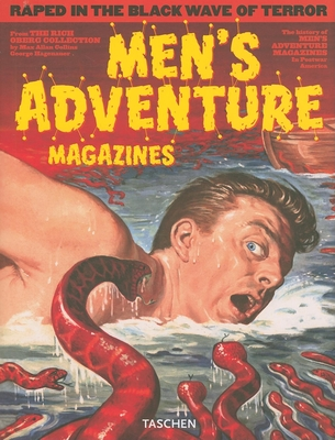 Men's Adventure Magazines: In Postwar America - Oberg, Rich, and Collins, Max Allan (Text by), and Hagenauer, George (Text by)