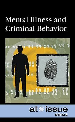 Mental Illness and Criminal Behavior - Fiack, Shannon (Editor)