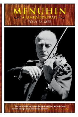 Menuhin: A Family Portrait - Palmer, Tony