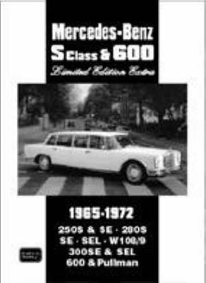 Mercedes-Benz S Class & 600 Limited Edition Extra: 1965-1972 - Clarke, R M