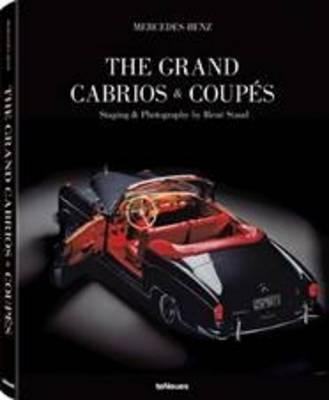Mercedes-Benz - The Grand Cabrios & Coupes - Staud, Rene (Photographer)