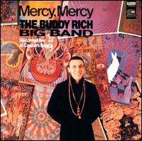 Mercy, Mercy - Buddy Rich