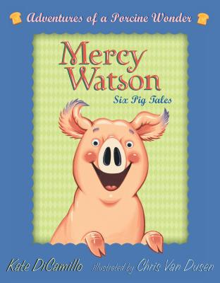 Mercy Watson Boxed Set: Adventures of a Porcine Wonder - DiCamillo, Kate