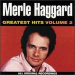 Merle Haggard: Greatest Hits, Vol. 2