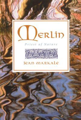 Merlin: Priest of Nature - Markale, Jean