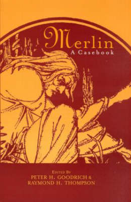 Merlin - Goodrich, Peter H (Editor), and Thompson, Raymond H (Editor), and Groos, Arthur
