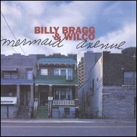 Mermaid Avenue - Billy Bragg / Wilco