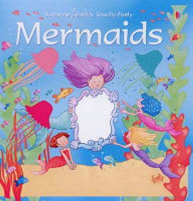 Mermaids - Watt, Fiona, and Cartwright, S.