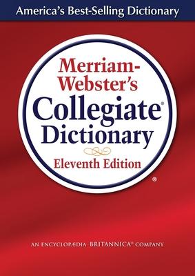 Merriam-Webster's Collegiate Dictionary - Merriam-Webster