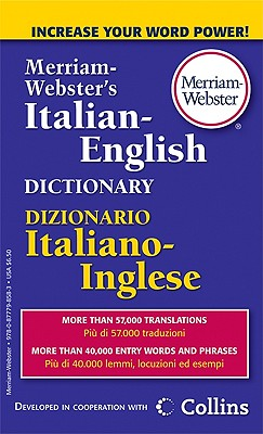 Merriam-Webster's Italian-English Dictionary - Merriam-Webster (Creator)