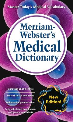 Merriam-Webster's Medical Dictionary - Merriam-Webster