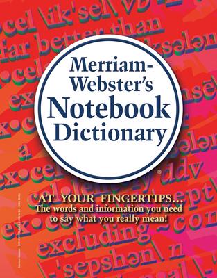 Merriam-Webster's Notebook Dictionary - Merriam-Webster