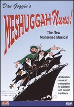 Meshuggah Nuns! - Dan Goggin; David Stern
