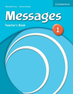 Messages 1 Teacher's Book - Levy, Meredith, and Goodey, Diana