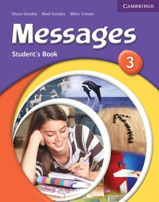 Messages 3 Student's Book - Goodey, Diana, and Goodey, Noel, and Craven, Miles