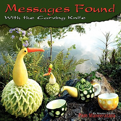 Messages Found with the Carving Knife - Maneeratana, Pam