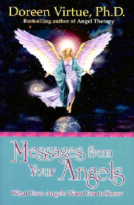 Messages from Your Angels - Virtue, Doreen, Ph.D., M.A., B.A.
