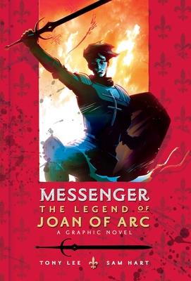 Messenger: The Legend of Joan of Arc - Lee, Tony