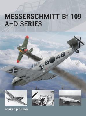 Messerschmitt Bf 109 A-D Series - Jackson, Robert