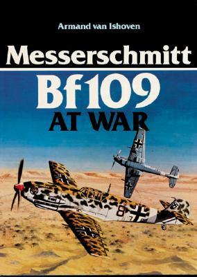 Messerschmitt Bf109 at War - van Ishoven, Armand