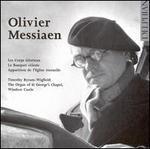 Messiaen: Les Corps Glorieux; Le Banquet céleste; etc.