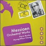 Messiaen: Orchestral Works -