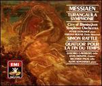 Messiaen: Turangal�la-Symphonie; Quatuor pour La Fin du Temps