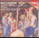Messiaen: Vingt Regards sur l'enfant J�sus; Pr�ludes