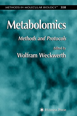 Metabolomics: Methods and Protocols - Weckwerth, Wolfram (Editor)