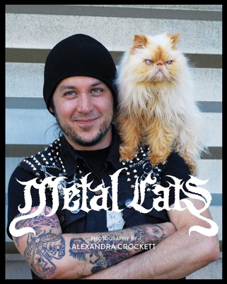 Metal Cats - Crockett, Alexandra