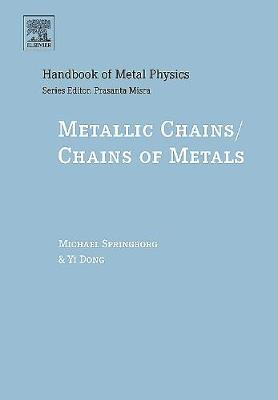 Metallic Chains/Chains of Metals - Springborg, Michael, and Dong, Yi