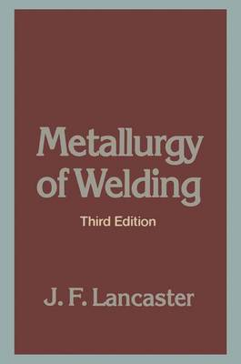 Metallurgy of Welding - Lancaster, J F