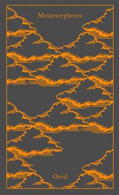 Metamorphoses - Ovid, and Raeburn, David (Translated by)