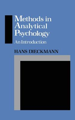 Methods in Analytical Psychology: An Introduction - Dieckmann, Hans