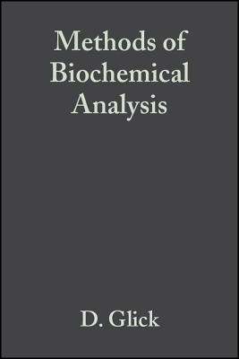 Methods of Biochemical Analysis: v. 1 - Glick, David M. (Volume editor)