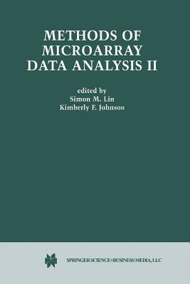 Methods of Microarray Data Analysis II: Papers from Camda '01 - Lin, Simon M (Editor), and Johnson, Kimberly F (Editor)