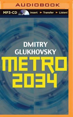 Metro 2034 - Glukhovsky, Dmitry