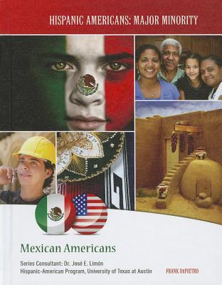 Mexican Americans - Depietro, Frank